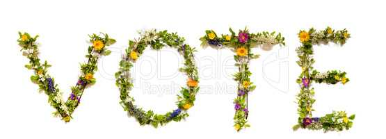 Flower And Blossom Letter Building Word Vote