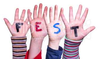 Children Hands Building Word Fest Means Celebration, Isolated Background
