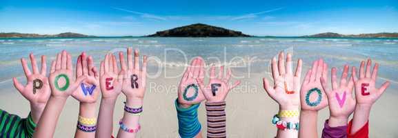 Children Hands Building Word Power Of Love, Ocean Background