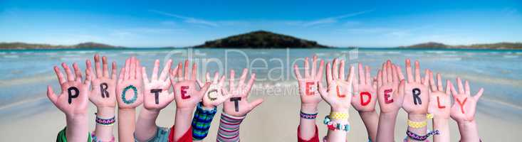 Kids Hands Holding Word Protect Elderly, Ocean Background