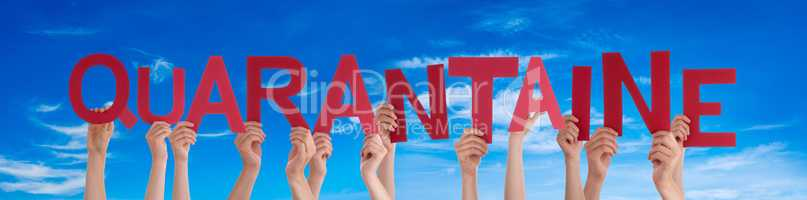 People Hands Holding Word Quarantaine Means Quarantine, Blue Sky
