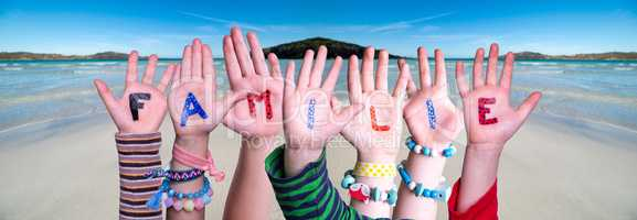 Children Hands Building Word Familie Means Family, Ocean Background