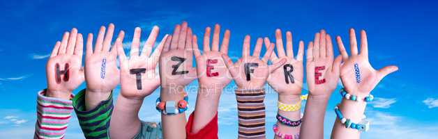 Children Hands Building Hitzefrei Means Free Due To Excessive Heat, Blue Sky