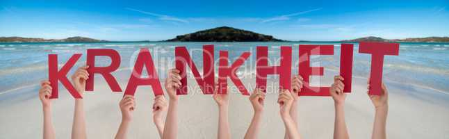 People Hands Holding Word Krankheit Means Sickness, Ocean Background