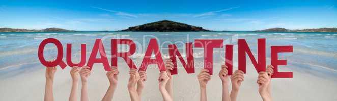 People Hands Holding Word Quarantine, Ocean Background