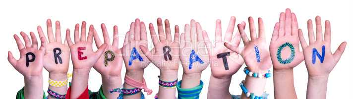 Kids Hands Holding Word Preparation, Isolated Background