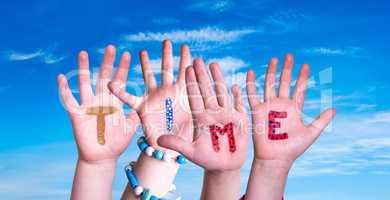 Children Hands Building Word Time, Blue Sky