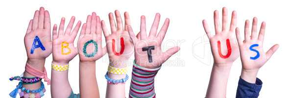 Children Hands Building Word About Us, Isolated Background