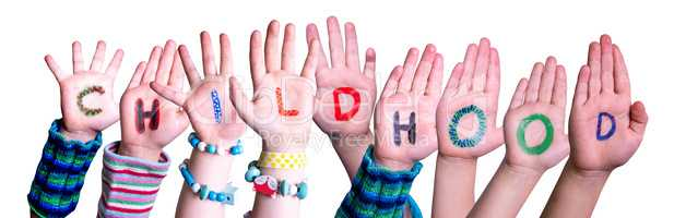 Children Hands Building Word Childhood, Isolated Background