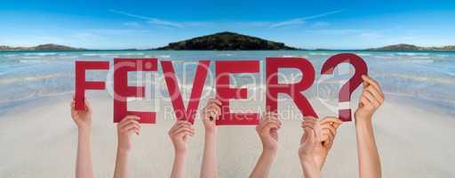 People Hands Holding Word Fever, Ocean Background