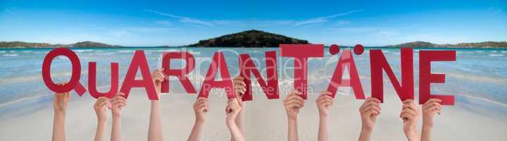 People Hands Holding Word Quarantaene Means Quarantine, Ocean Background