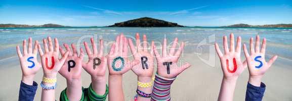 Children Hands Building Word Support Us, Ocean Background