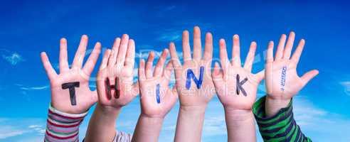 Children Hands Building Word Think, Blue Sky