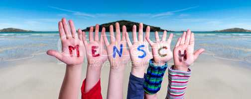 Children Hands Building Word Mensch Means Human, Ocean Background