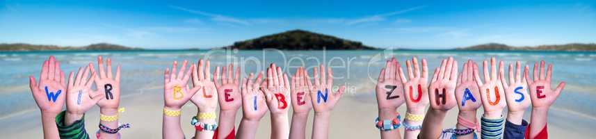 Children Hands Building Wir Bleiben Zuhause Means We Stay Home, Ocean Background