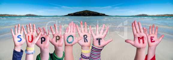 Children Hands Building Word Support Me, Ocean Background