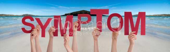 People Hands Holding Word Symptom, Ocean Background