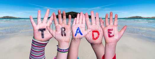 Children Hands Building Word Trade, Ocean Background