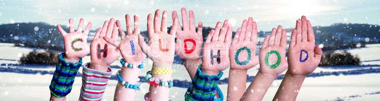 Children Hands Building Word Childhood, Snowy Winter Background