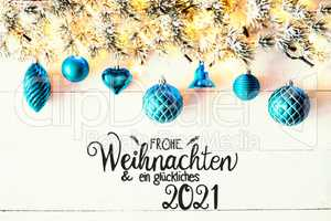 Turquoise Christmas Decoration, Fir Branch, Glueckliches 2021 Means Happy 2021