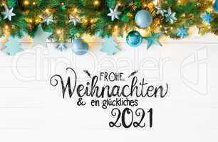 Turquoise Christmas Banner, Calligraphy Glueckliches 2021 Means Happy 2021