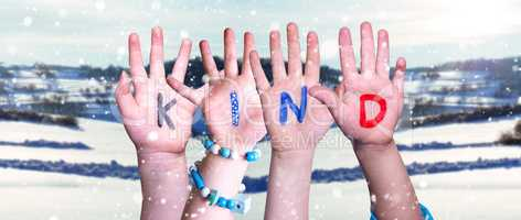 Children Hands Building Word Kind Means Kid, Snowy Winter Background