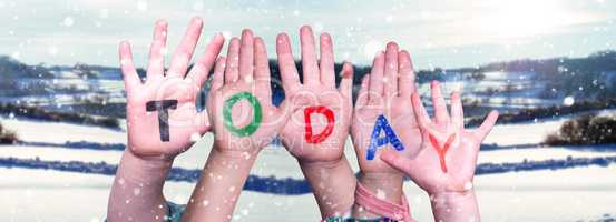 Children Hands Building Word Today, Snowy Winter Background