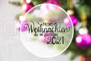 Blurry Chrismas Tree, Pink Ball, Glueckliches 2021 Mean Happy 2021