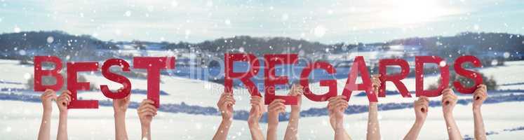 People Hands Holding Word Best Regard, Snowy Winter Background
