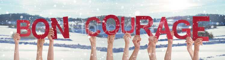 People Hands Holding Word Bon Courage Means You Can Do It, Winter Background