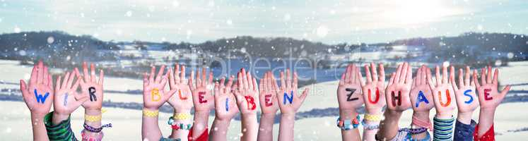 Kids Hands Holding Wir Bleiben Zuhause Mean We Stay At Home, Winter Background