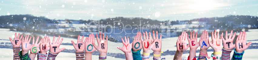 Children Hands Building Word Fight For Your Health, Snowy Winter Background