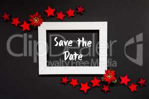 Frame, Red Winter Rose, Star, Text Save The Date