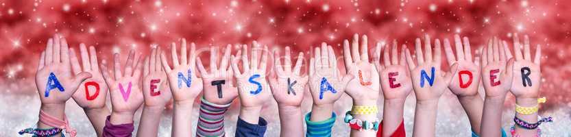 Children Hands Adventskalender Means Adven Calendar, Red Christmas Background