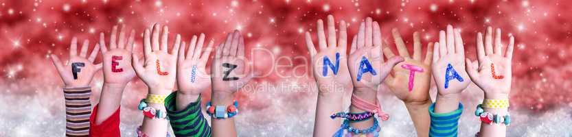Children Hands Feliz Natal Means Merry Christmas, Red Christmas Background