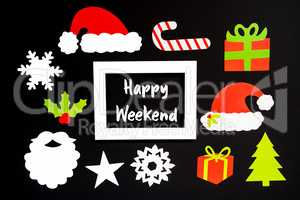 Frame, Christmas Decoration Accessories, Text Happy Weekend