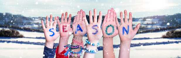 Children Hands Building Word Season, Snowy Winter Background