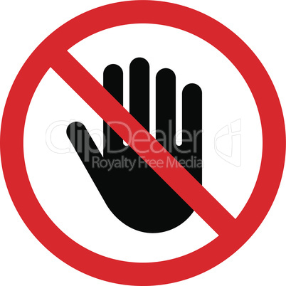 Don`t touch red prohibition sign